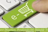 E-Ticaret Düşerken, Perakendecilik Dijitalde Yükseliyor
