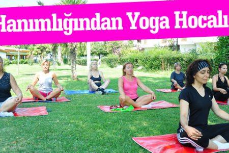Ev Hanımlığından Yoga Hocalığına
