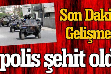 PKK'dan Şırnak Silopi'de polise hain tuzak: 4 polis şehit oldu