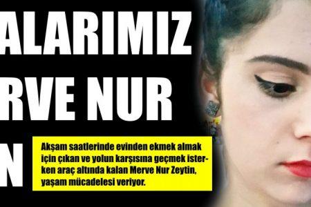 Dualarımız Merve Nur için