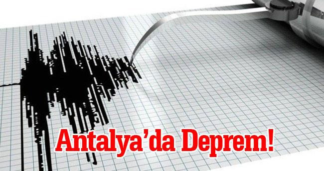 Antalya peş peşe gelen depremler ile sarsıldı