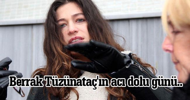 Filinta Dizisi'nin güzel oyuncusu Berrak Tüzünataç'ın acı dolu günü..