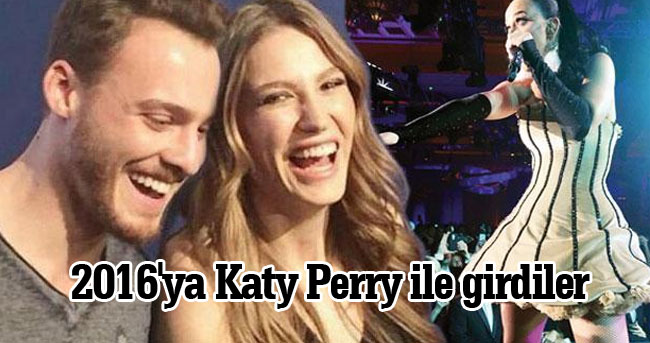 Serenay Sarıkaya ve Kerem Bürsin ikilisi 2016'ya Katy Perry ile beraber girdi