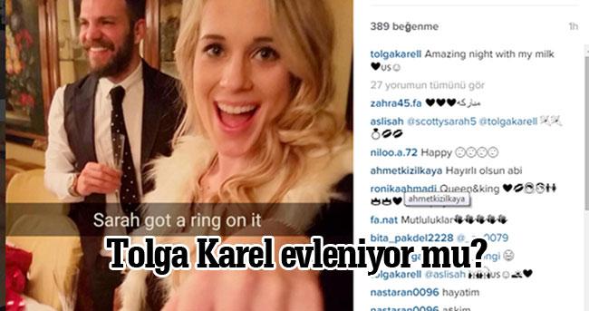 Tolga Karel evleniyor mu? Tolga Karel kiminle evleneceği paylaştı!