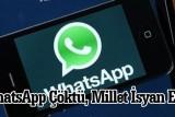 Çöken WhatsApp Kullanıcıları Çileden Çıkarttı!