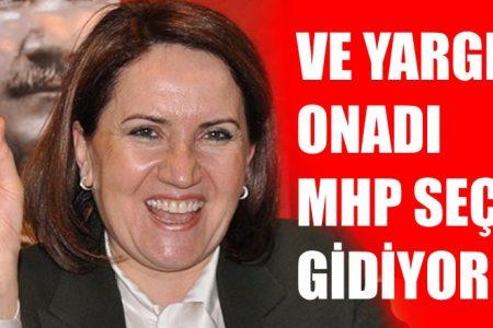 Yargıtay onadı MHP seçime gidiyor